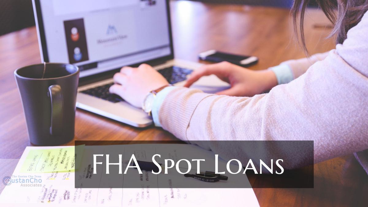 FHA Spot Loans