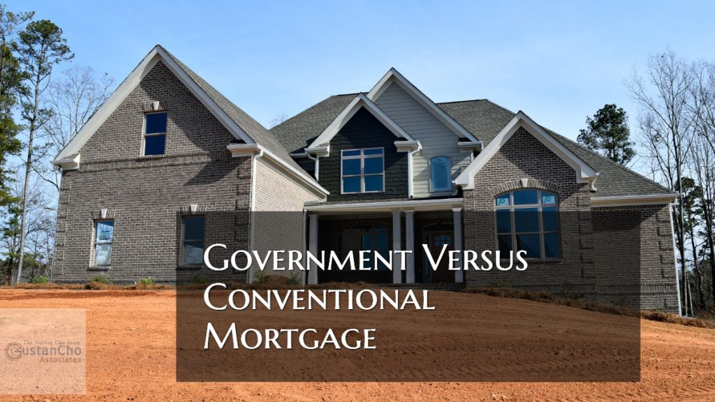 Government Versus Conventional Mortgage