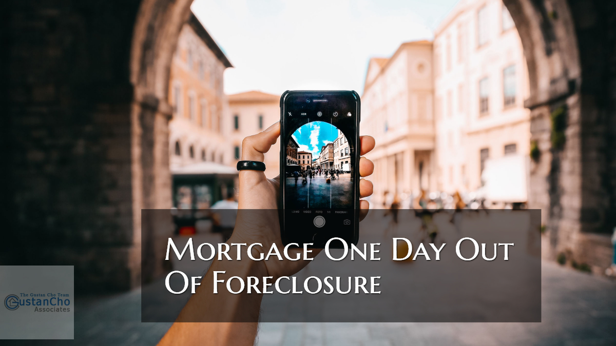 Mortgage One Day Out Of Foreclosure