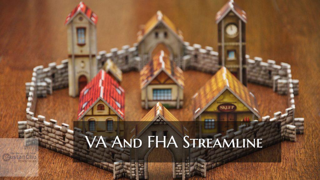 VA And FHA Streamline Refinance