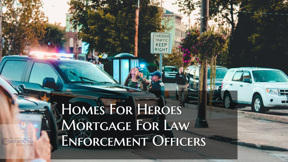 Homes For Heroes Mortgage For Law Enforcement Officers