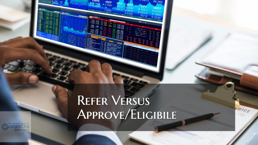 Refer Versus Approve/Eligible