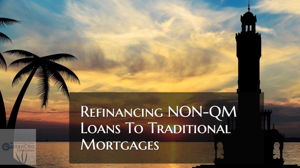 Refinancing NON-QM Loans