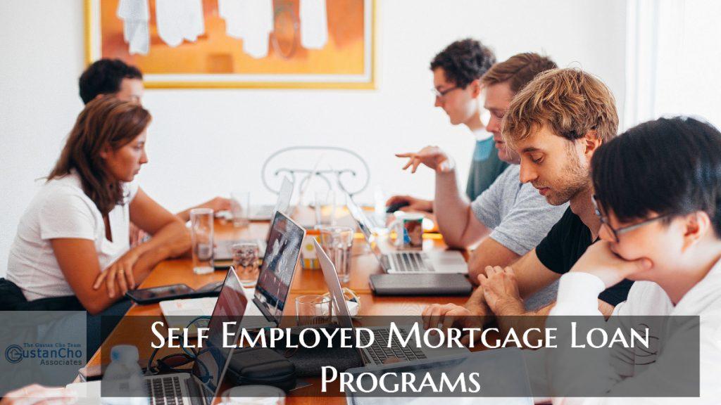 Self Employed Mortgage Loan Programs