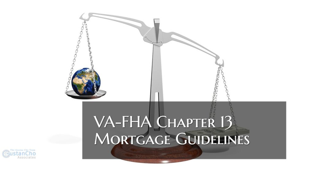 VA-FHA Chapter 13 Mortgage Guidelines