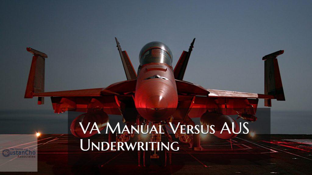 VA Manual Versus AUS