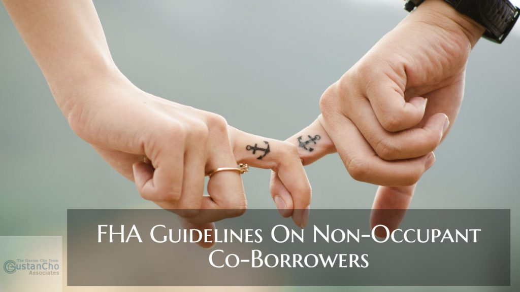 FHA Guidelines On Non-Occupant Co-Borrowers