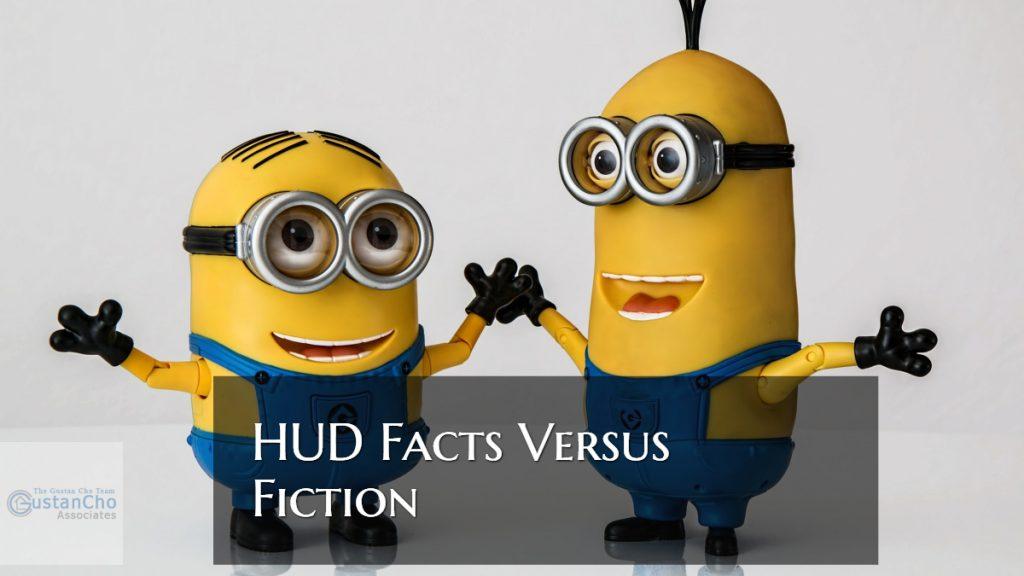 HUD Facts Versus Fiction