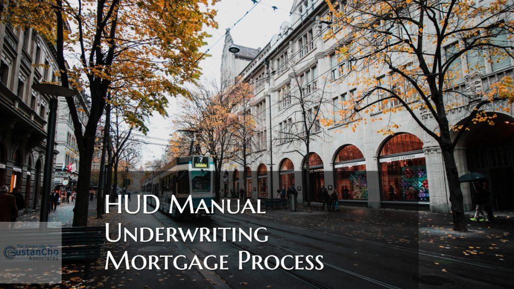 HUD Manual Underwriting Mortgage Process