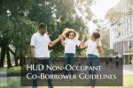 HUD Non-Occupant Co-Borrower Guidelines