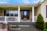 Home Appraisal Transfer