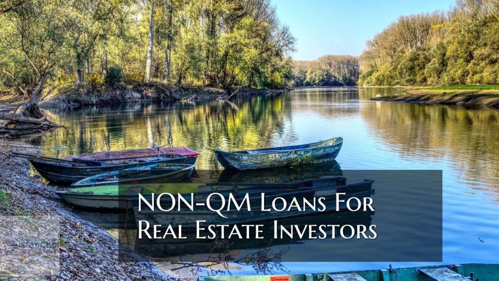 NON-QM Loans For Real Estate Investors