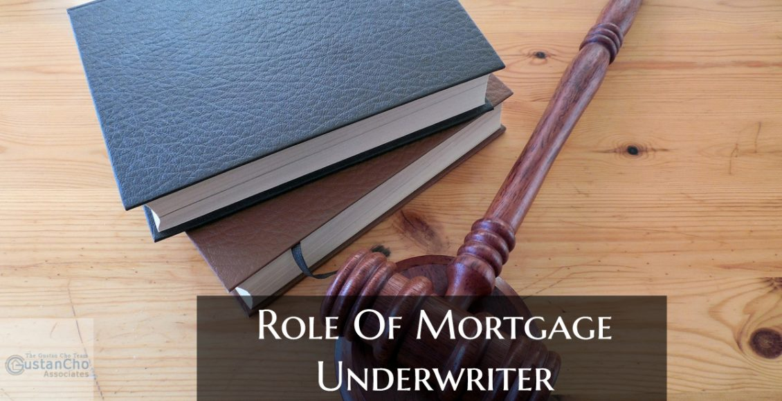Mortgage Underwriters Role During Mortgage Process