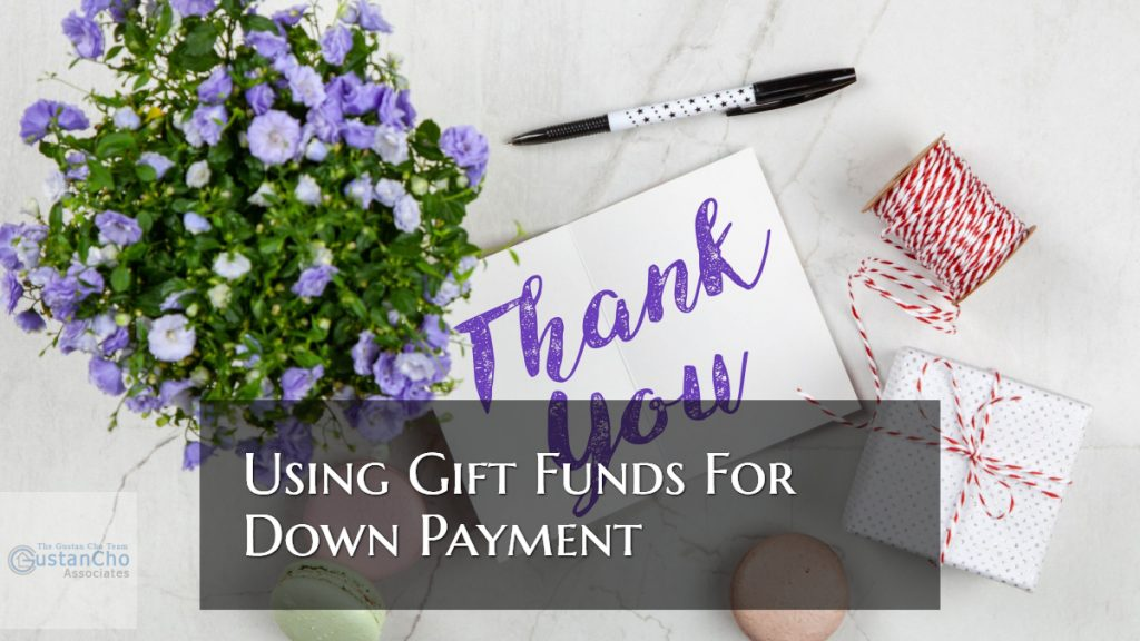Using Gift Funds Mortgage Guidelines