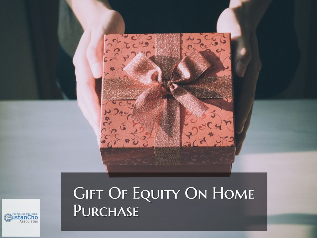 Gift Of Equity Home Purchase