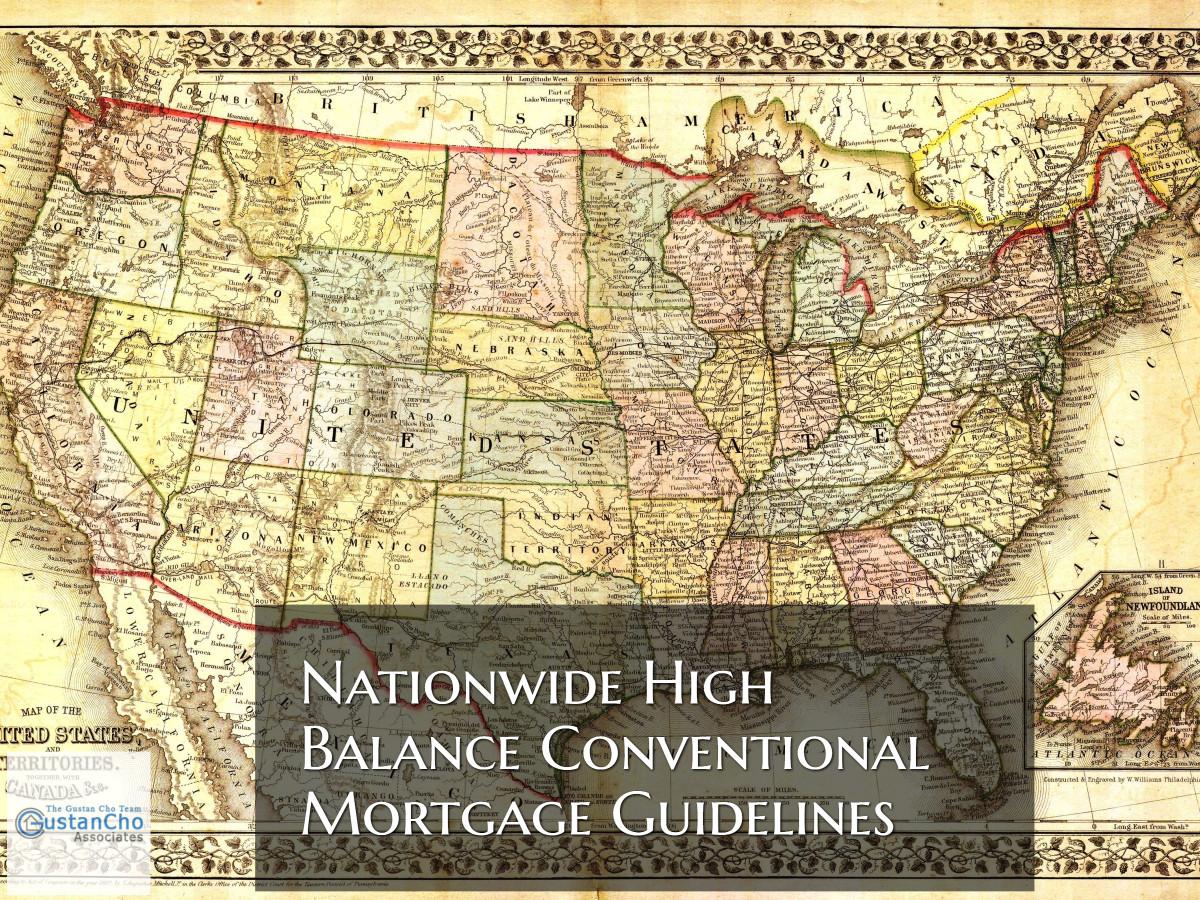 Nationwide High Balance Conventional Mortgage Versus Jumbo Loans