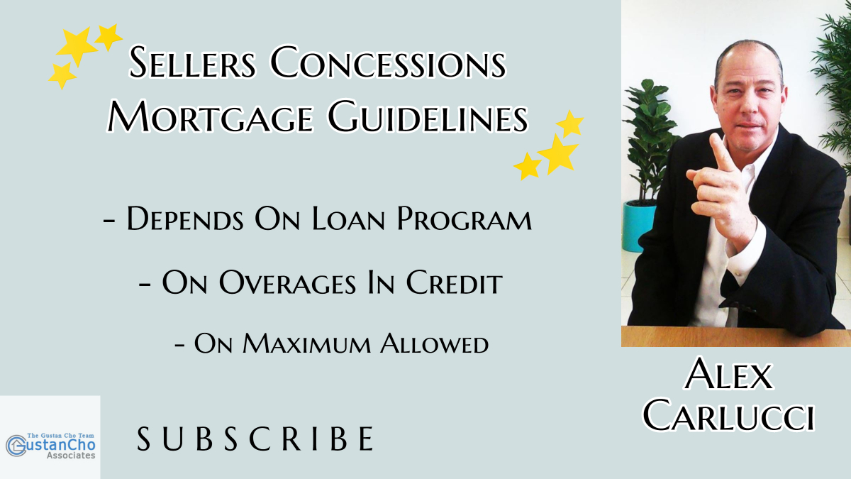 Sellers Concessions Mortgage Guidelines On Home Purchase