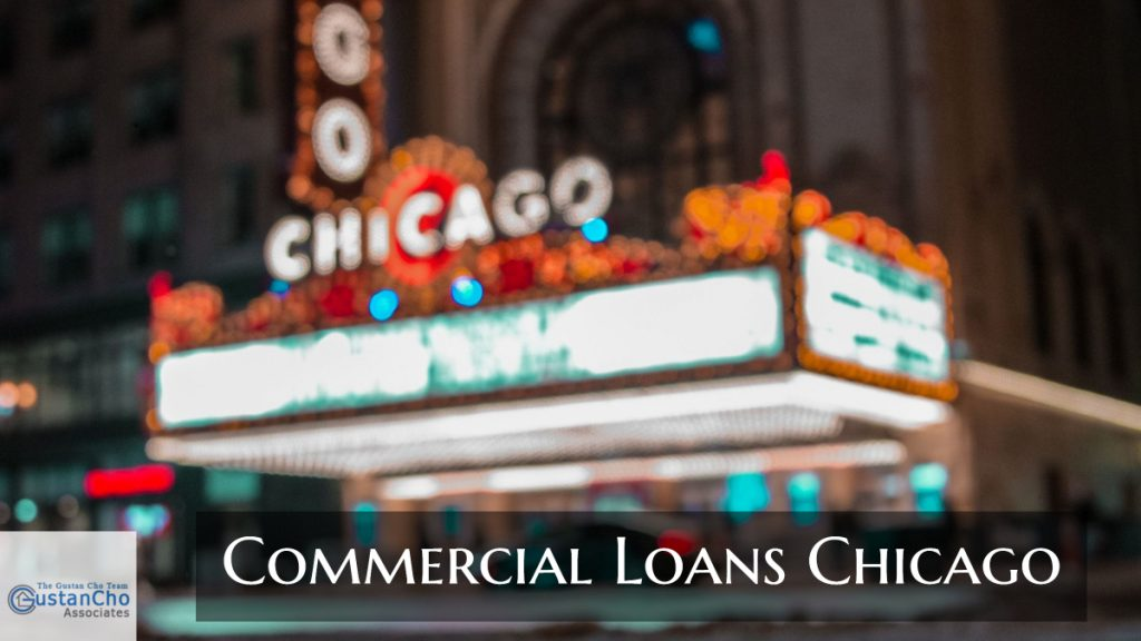 Commercial Loans Chicago And Mortgage Guidelines