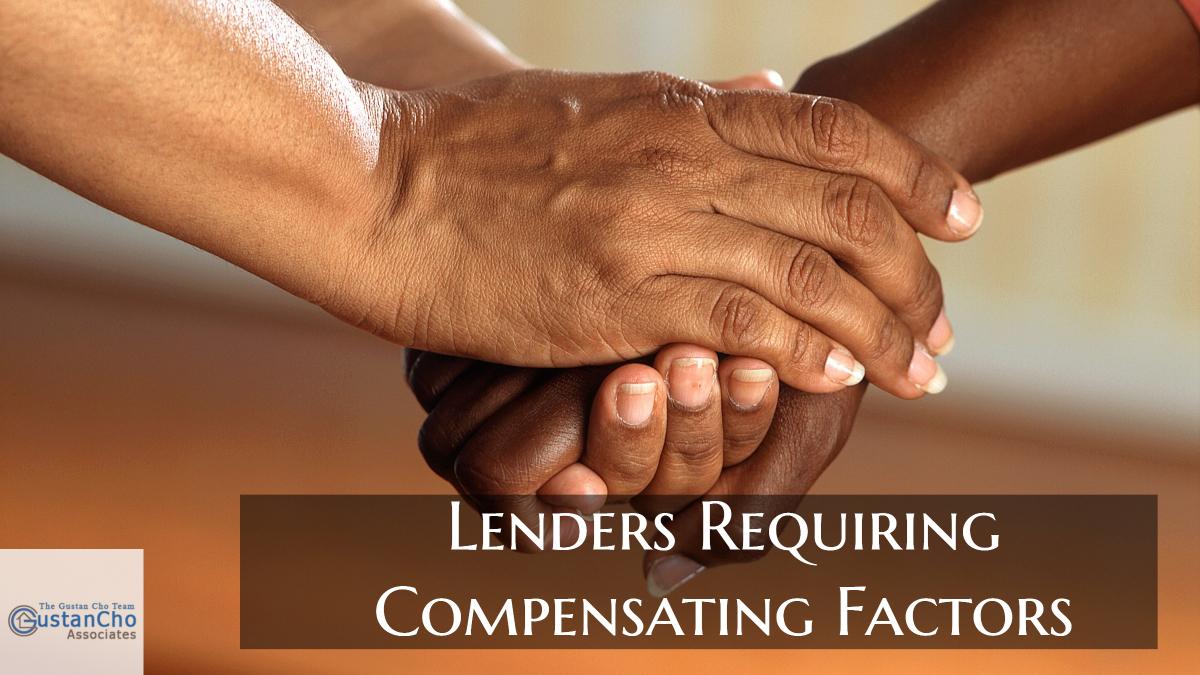 Lenders Requiring Compensating Factors