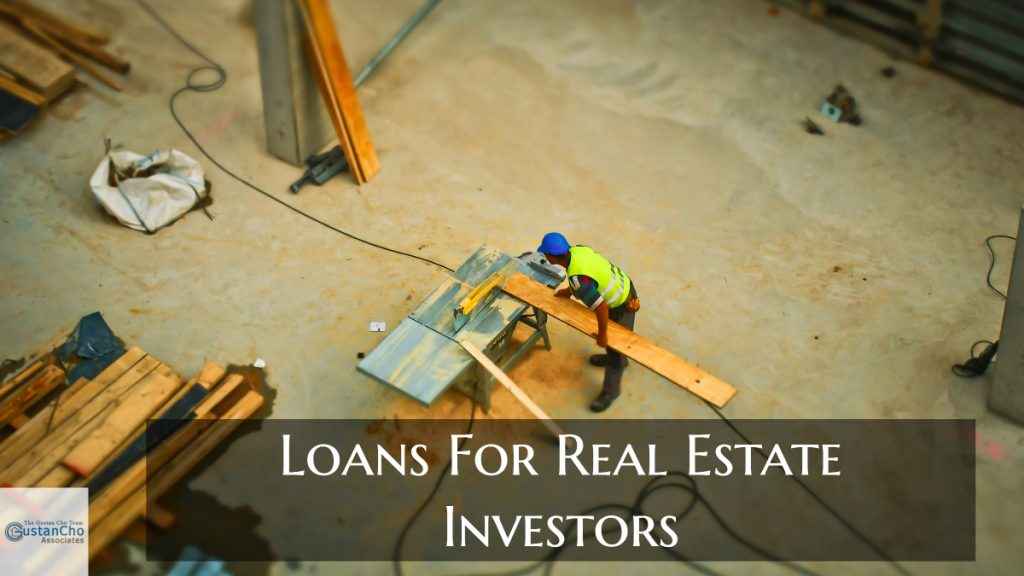Loans For Real Estate Investors And Lending Guidelines