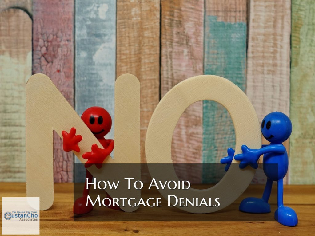 How To Avoid Mortgage Loan Denial By Underwriters