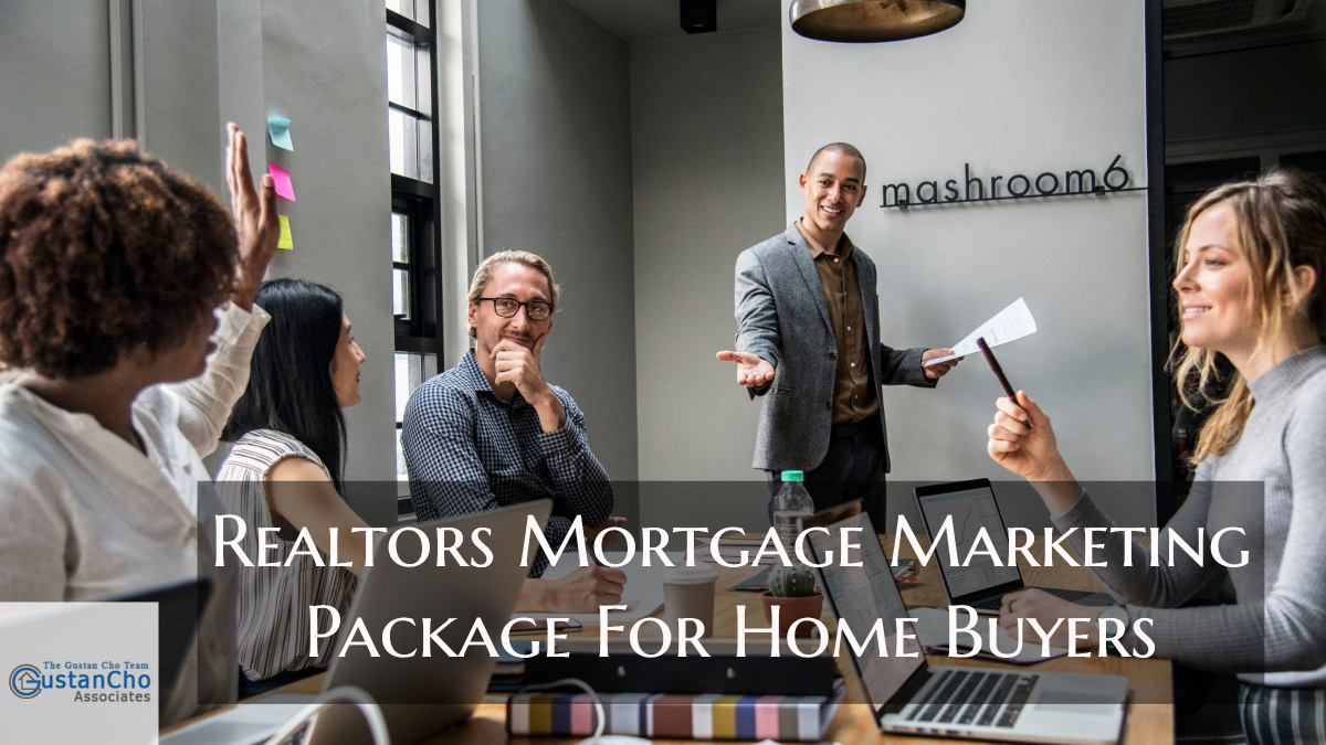 Realtors Mortgage Marketing Package For Home Buyers