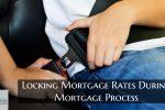 Locking Mortgage Rates During Mortgage Process