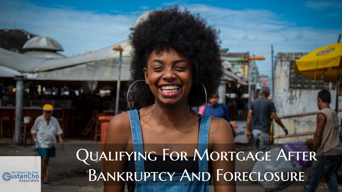 Qualifying For Mortgage After Bankruptcy And Foreclosure (1)