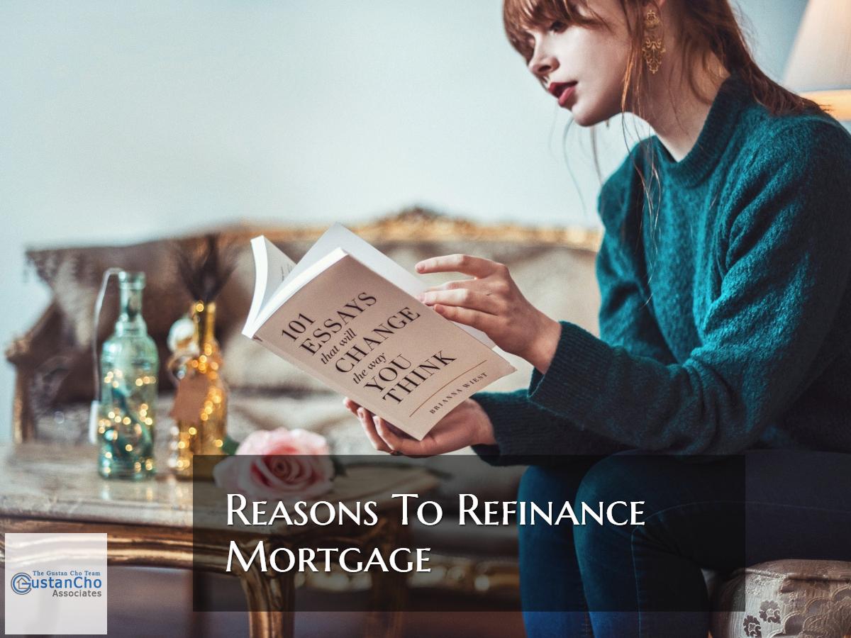 Reasons To Refinance Mortgage