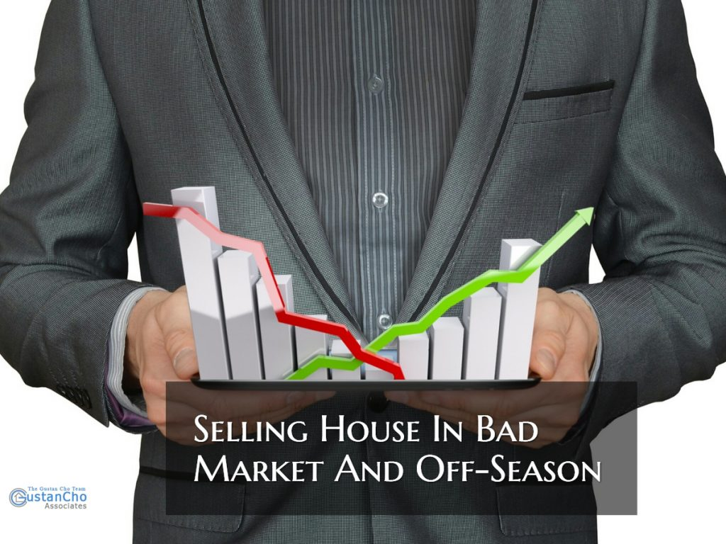 Selling House In Bad Market