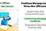 Traditional Mortgage Loans Versus Non-QM Loans