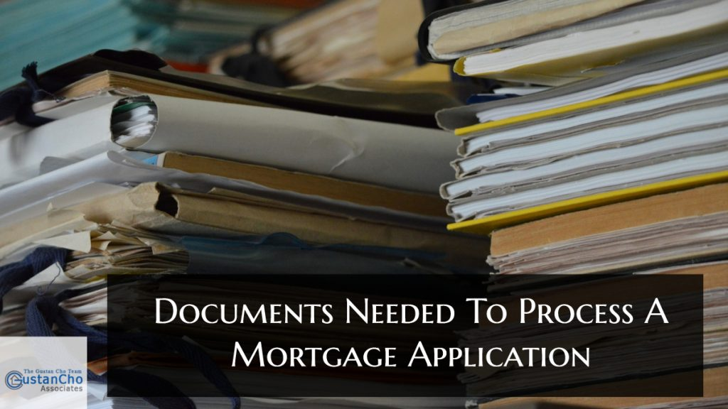 What Documents Needed To Process A Mortgage Application