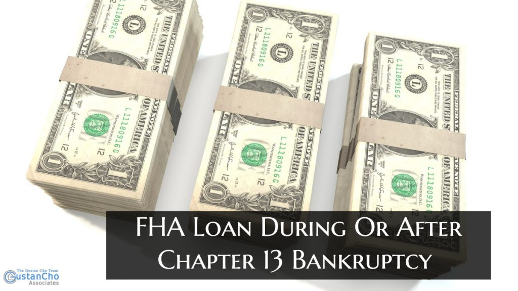 Is It Better To Apply For FHA Loan During Or After Chapter 13 Bankruptcy Discharge