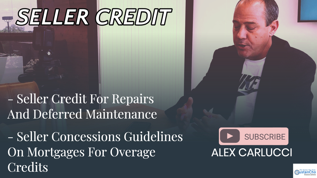 Sellers Concessions Guidelines On Mortgages