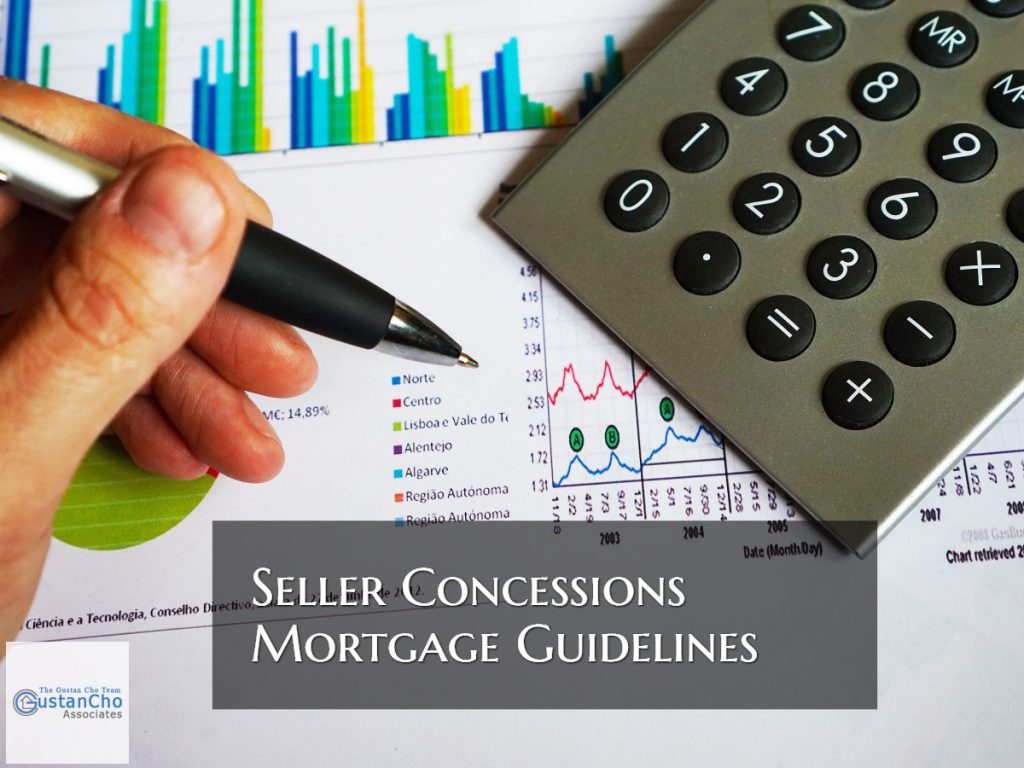 Seller Concessions Guidelines On Mortgages By Sellers