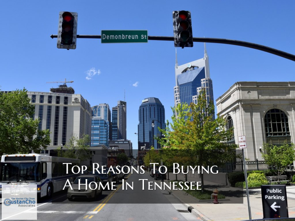 Top Reasons To Buying A Home In Tennessee