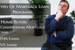 what are Types Of Mortgage Loan Programs