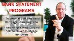 Self Employed Mortgage Loan Programs: Bank Statement Loans
