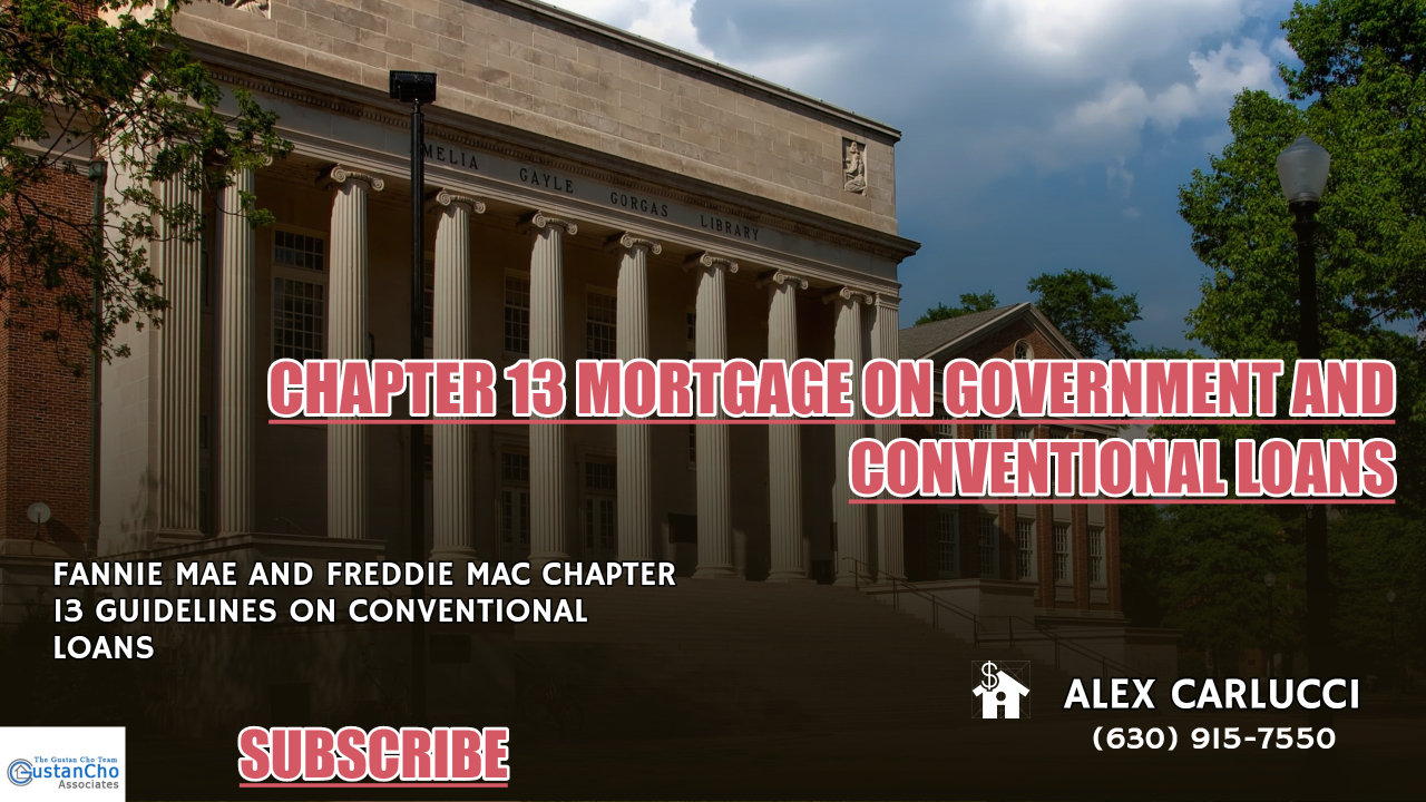 Chapter 13 Mortgage Guidelines On Government And Conventional Loans