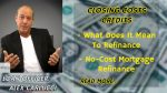 Mortgage Refinance Closing Costs When Refinancing Home Loans