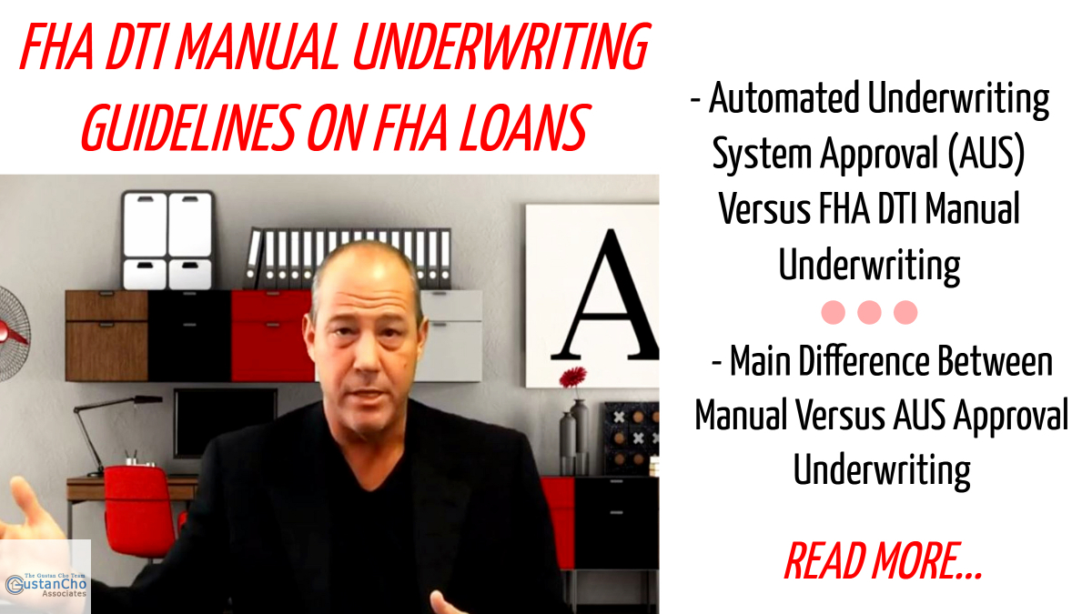 FHA DTI Manual Underwriting Guidelines On FHA Loans