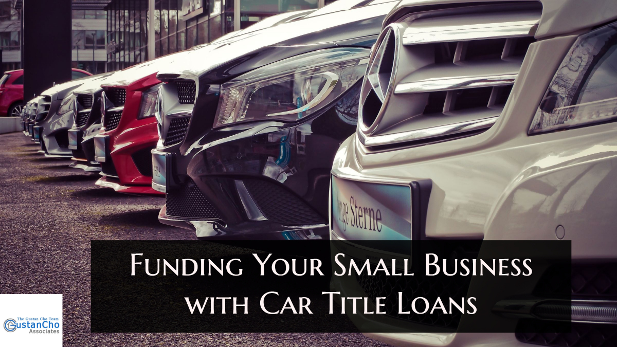 How To Find a Small Business With a Car Title Loans?
