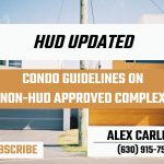 What are Condo Guidelines On Non-HUD Approved Complex