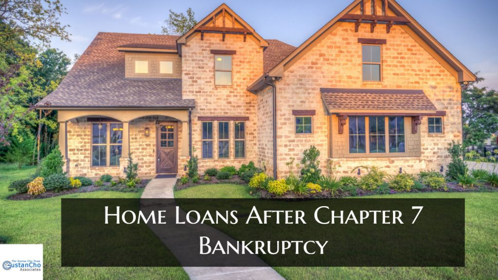 What are Home Loans After Chapter 7 Bankruptcy Mortgage Guidelines