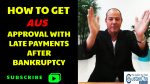 How To Get AUS Approval With Late Payments After Bankruptcy