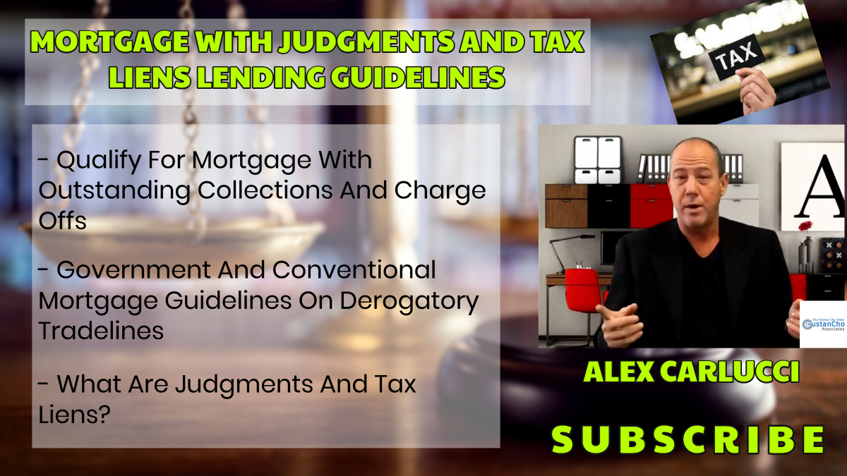 Mortgage With Judgments And Tax Liens Lending Guidelines