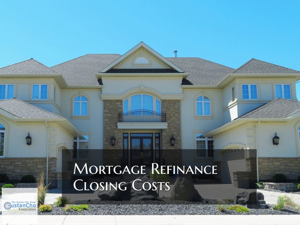 Mortgage Refinance Closing Costs