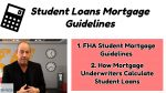 Student Loans Mortgage Guidelines On Government & Conforming Loans