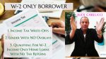 W-2 Income Only Home Loans With No Tax Returns Guidelines