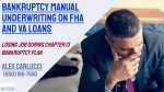 Bankruptcy Manual Underwriting Guidelines On FHA And VA Loans